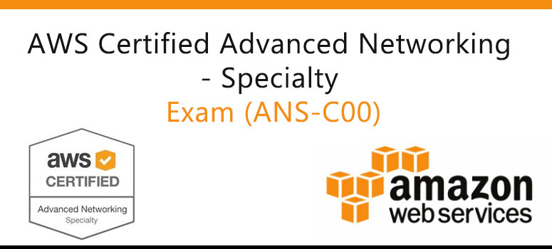 aws-certified-advanced-networking-specialty exam